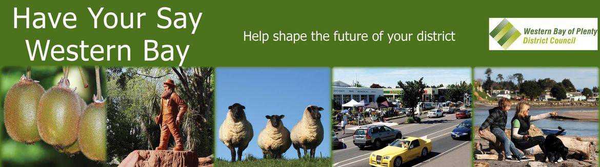 Have your say Western Bay of Plenty