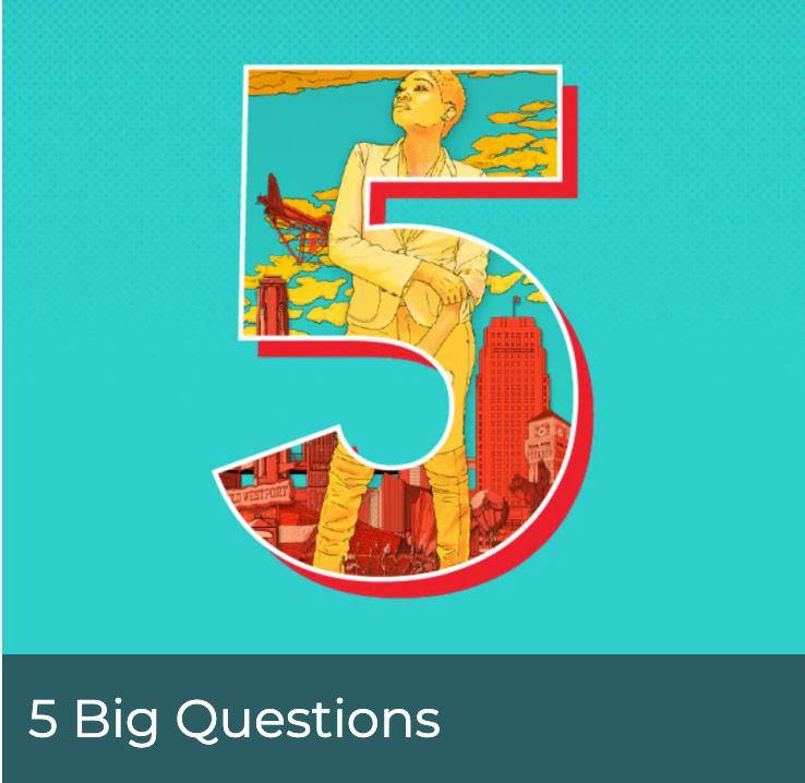 5 big questions